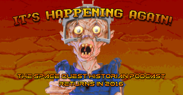 The Space Quest Historian Podcast returns in 2016